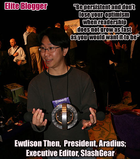 SlashGear, Ewdison Then, Vincent Nguyen, FedoraForum, Aradius Network, Blogging, Interview, Elite Blogger