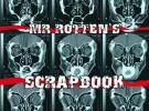 Mr. Rotten's Scrapbook