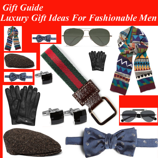 Expensive Gift Ideas: Gift Guide: Luxury Gift Ideas For Fashionable Men
